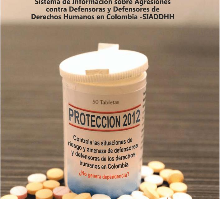 Informe anual SIADDHH 2012: Protección sin prevención: un efecto placebo
