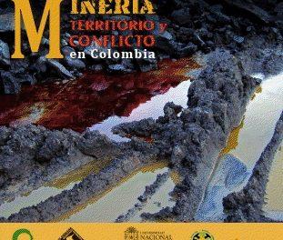 Lanzamiento del libro Minería, Territorio y Conflicto en Colombia