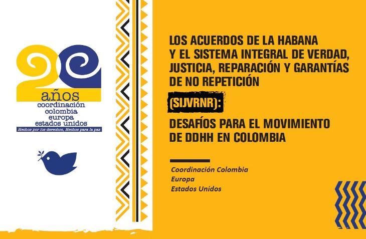 Acuerdos de la Habana y el sistema de Verdad, justicia y reparación: Desafíos para el movimiento de DDHH en Colombia