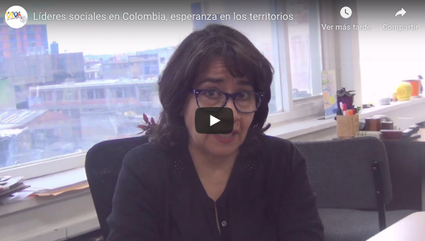 Líderes sociales en Colombia, esperanza en los territorios