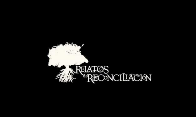 Relatos de reconciliación