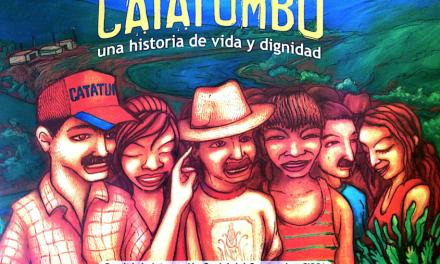 Catatumbo, una historia de vida y dignidad