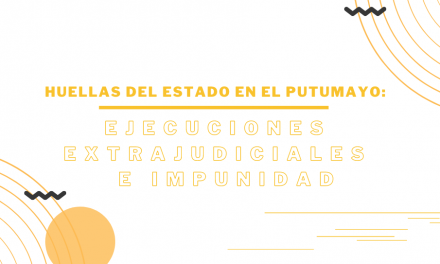 Asociación Minga presentará a la JEP informe sobre 191 ejecuciones extrajudiciales en Putumayo
