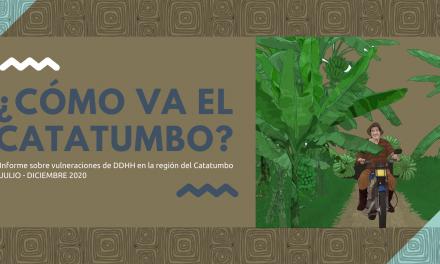 ¿Cómo va el Catatumbo? Infografía sobre situación de vulneración de DDHH Julio – diciembre 2020
