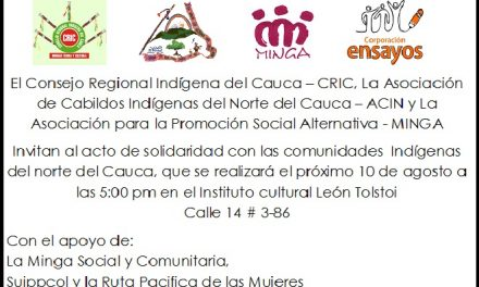 Acto de solidaridad con las comunidades  Indígenas del norte del Cauca
