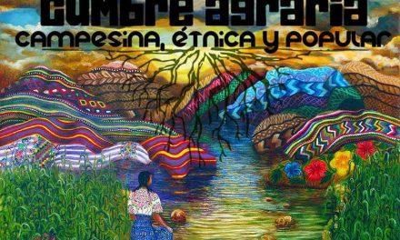 Convocatoria Cumbre Nacional Agraria: campesina, étnica y popular