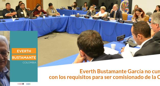 Everth Bustamante García no cumple con los requisitos para ser comisionado de la CIDH