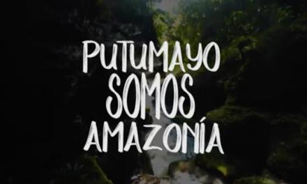 Especial audiovisual: Putumayo Somos Amazonía