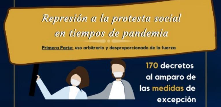 Boletín 6 CCEEU– Represión a la protesta social en tiempos de pandemia primera parte: uso arbitrario y desproporcionado de la fuerza