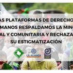 Las Plataformas de DDHH respaldamos la Minga social y comunitaria y rechazamos su estigmatización