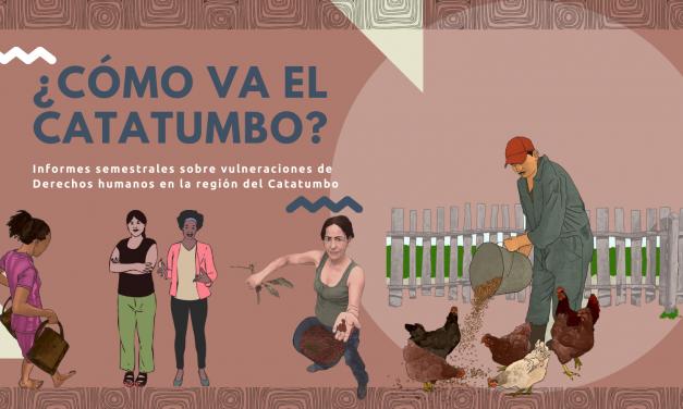 ¿Cómo va el Catatumbo? Informes semestrales sobre agresiones a DDHH